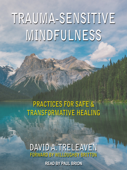 Title details for Trauma-Sensitive Mindfulness by David A. Treleaven - Wait list