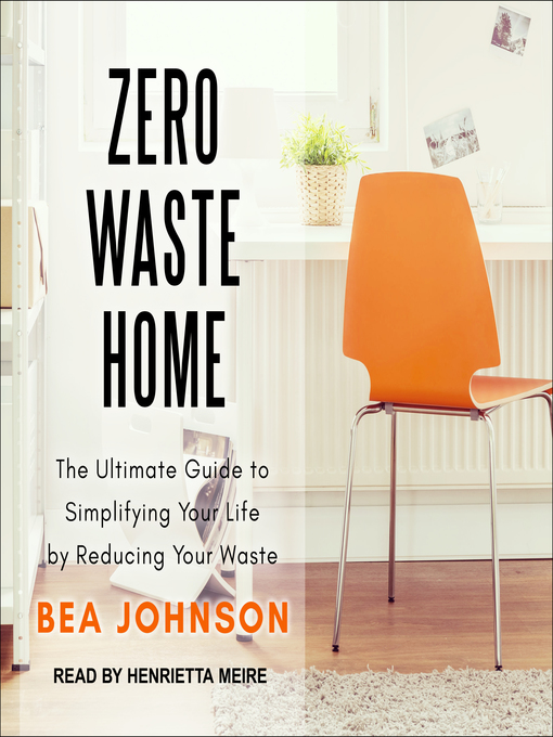 Title details for Zero Waste Home by Bea Johnson - Wait list