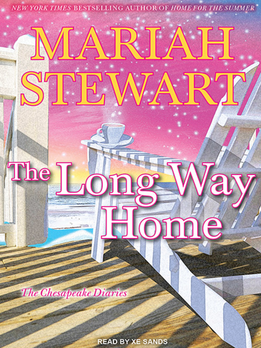 Title details for The Long Way Home by Mariah Stewart - Available