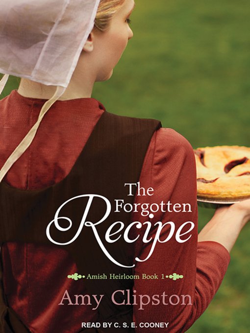 Title details for The Forgotten Recipe by Amy Clipston - Available