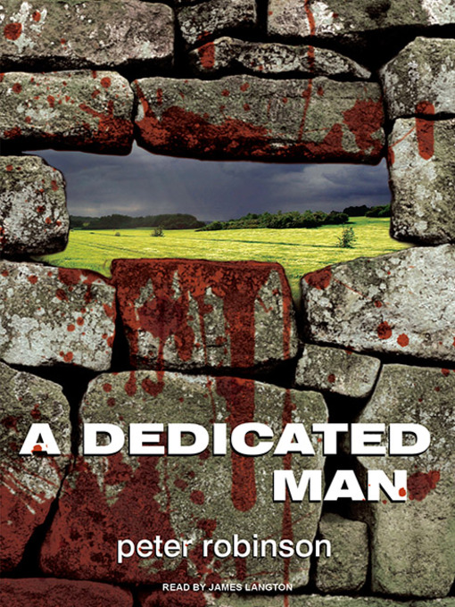 Title details for A Dedicated Man by Peter Robinson - Available
