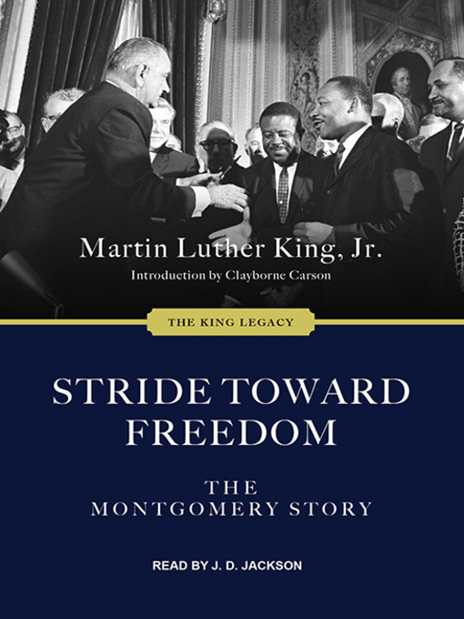 stride toward freedom Published for the first time in britain, martin luther king's stride toward freedom details the first mortal blow to segregation in the south: the 11-month montgomery bus boycott of 1955-6.