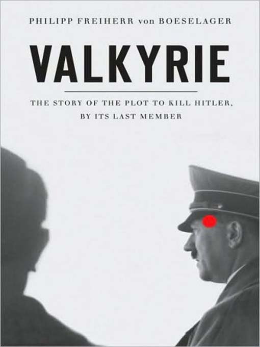 Title details for Valkyrie by Philipp Freiherr von Boeselager - Available