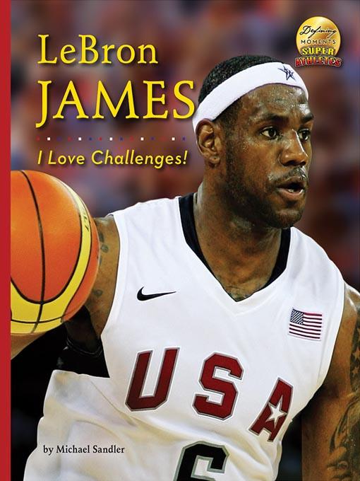 a biography of lebron james an american basketball player