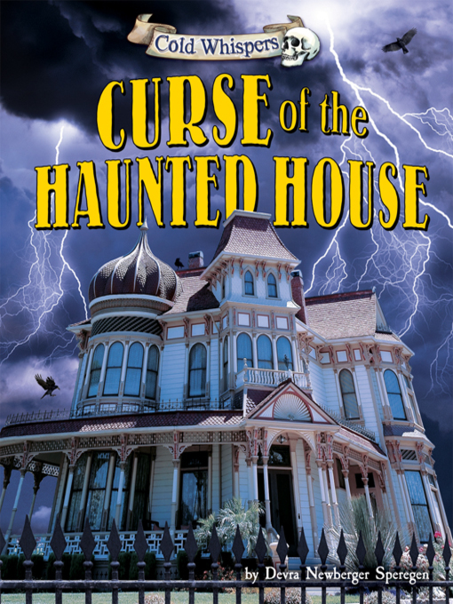 Title details for Curse of the Haunted House by Devra Newberger Speregen - Available