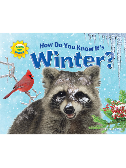 Title details for How Do You Know It's Winter? by Ruth Owen - Available