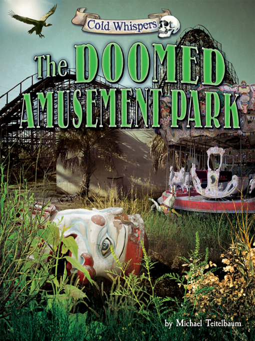 Title details for The Doomed Amusement Park by Michael Teitelbaum - Available