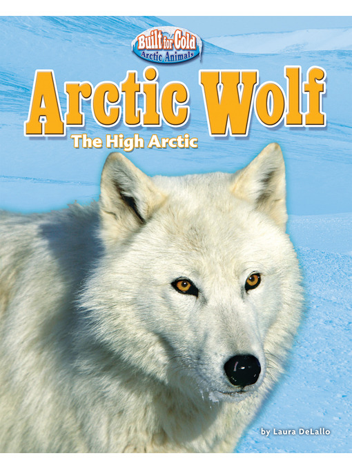 Title details for Arctic Wolf by Laura DeLallo - Available