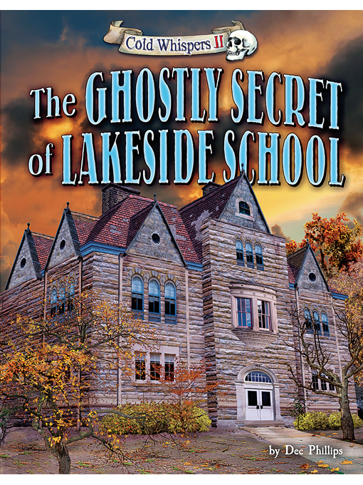 Title details for The Ghostly Secret of Lakeside School by Dee Phillips - Available