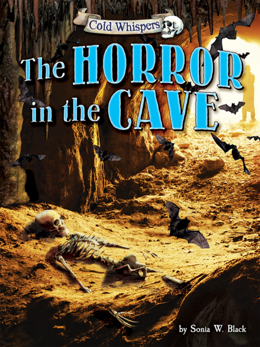 Title details for The Horror in the Cave by Sonia W. Black - Available