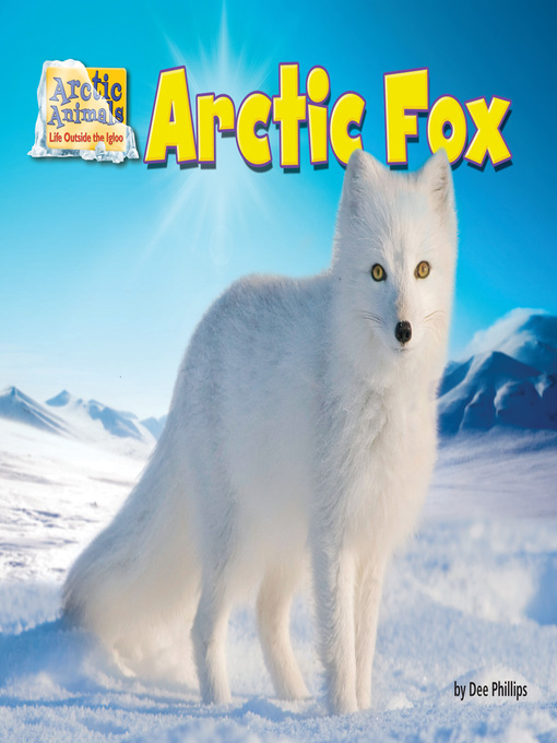 Title details for Arctic Fox by Dee Phillips - Available