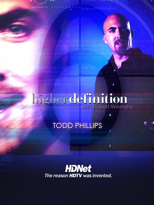 Title details for Higher Definition: Todd Phillips by Robert Wilonsky - Wait list