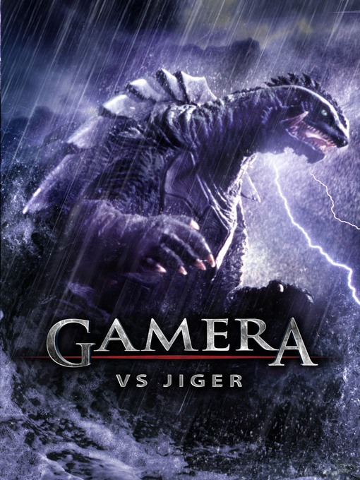 Title details for Gamera vs. Jiger by Noriaki Yuasa - Available