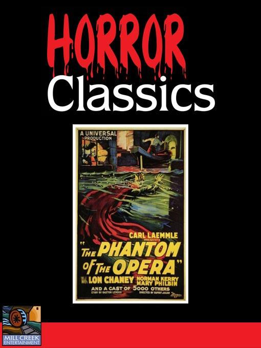 Title details for The Phantom of the Opera by Rupert Julian - Wait list