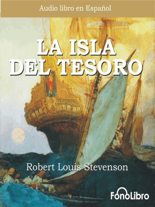 Title details for La Isla del Tesoro by Robert Louis Stevenson - Available