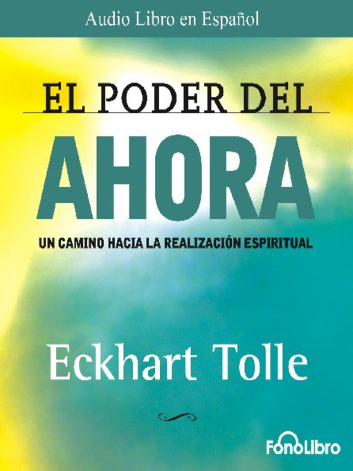 Title details for El Poder del Ahora by Eckhart Tolle - Available