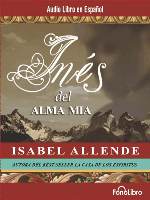 Title details for Ines del Alma Mia by Isabel Allende - Available