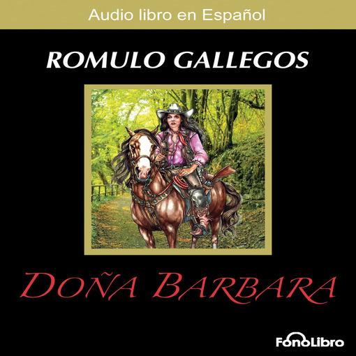 Title details for Doña Barbara by Romulo Gallegos - Available