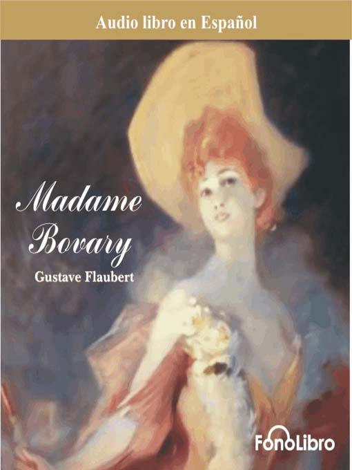 Title details for Madame Bovary by Gustavo Flaubert - Available