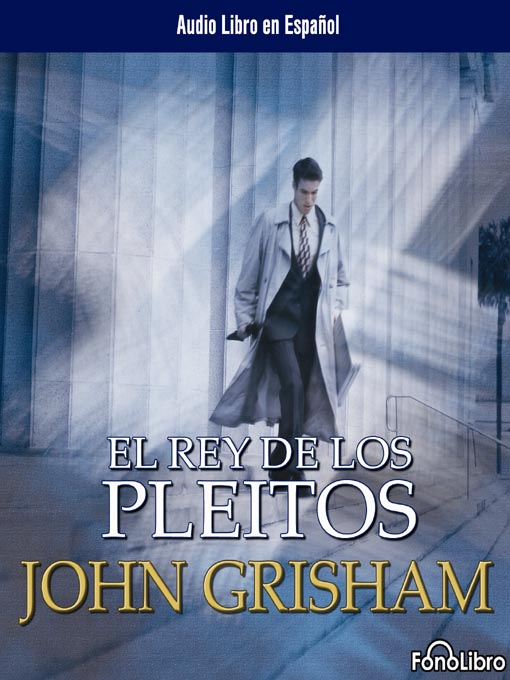 Title details for El rey de los pleitos by John Grisham - Available