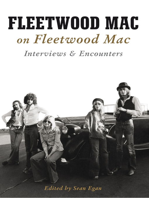 Title details for Fleetwood Mac on Fleetwood Mac by Sean Egan - Available