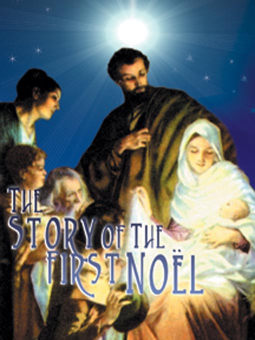 Title details for The Story of the First Noel by David McKenzie - Wait list