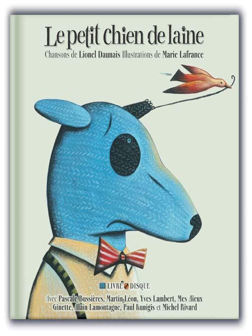Title details for Le petit chien de laine by Lionel Daunais - Available