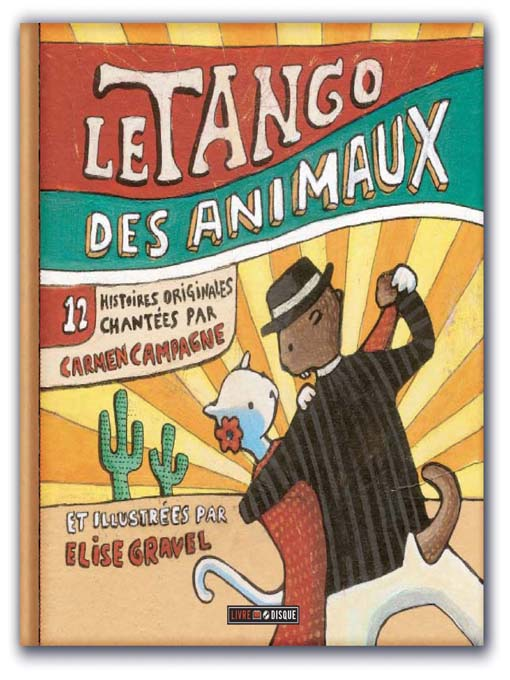 Title details for Le tango des animaux by Annette Campagne - Available