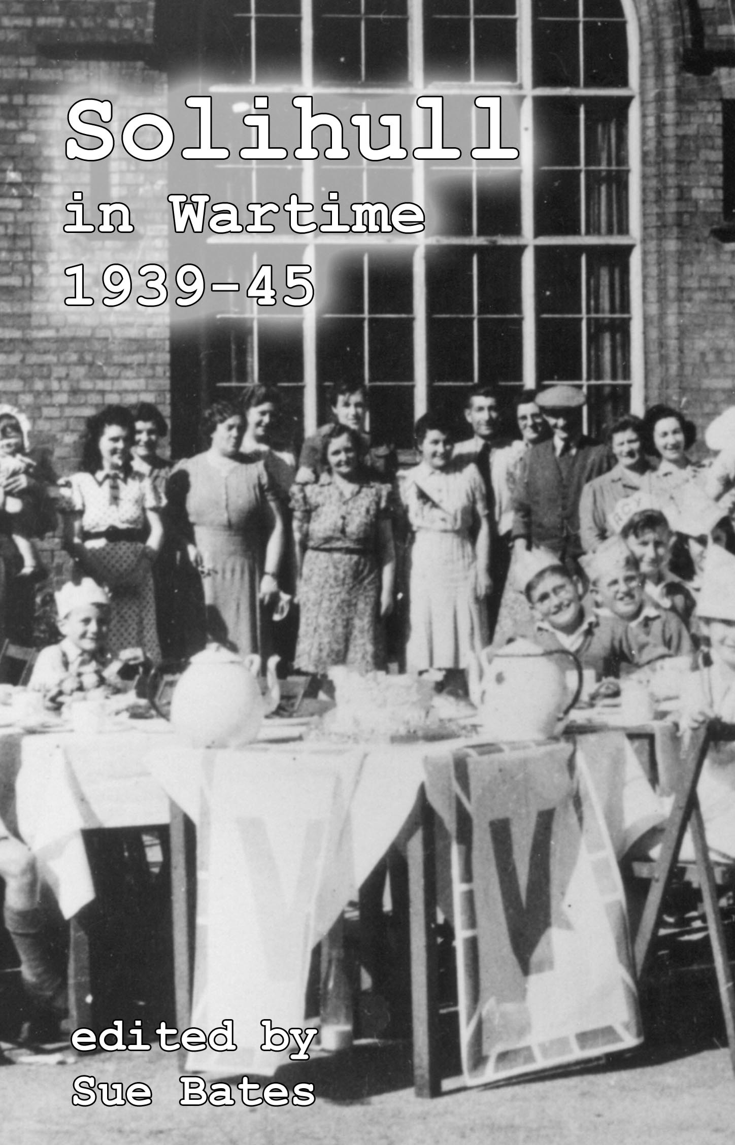 Title details for Solihull in Wartime by Sue Bates - Available
