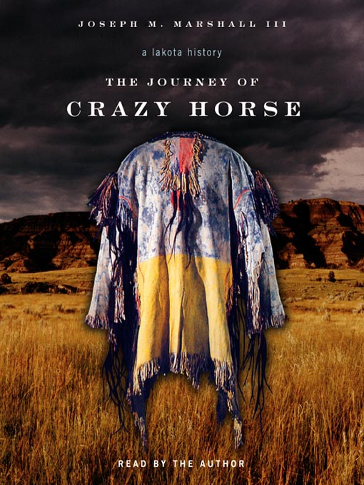 Title details for The Journey of Crazy Horse by Joseph Marshall III - Wait list