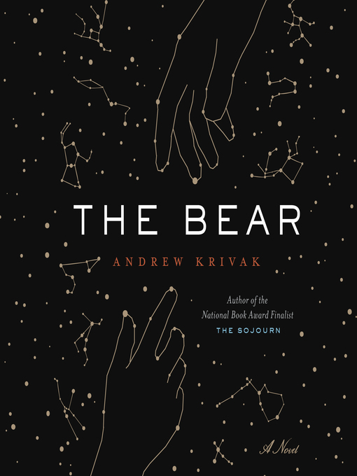 Title details for The Bear by Andrew Krivak - Wait list