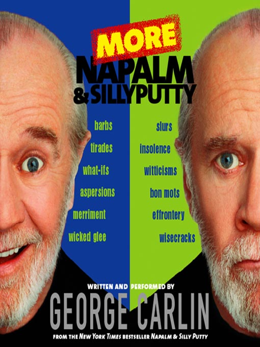 Title details for More Napalm and Silly Putty by George Carlin - Available