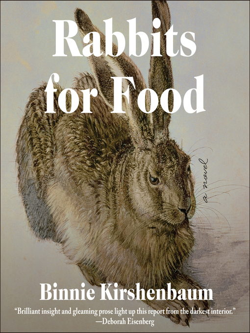 Title details for Rabbits For Food by Binnie Kirshenbaum - Available
