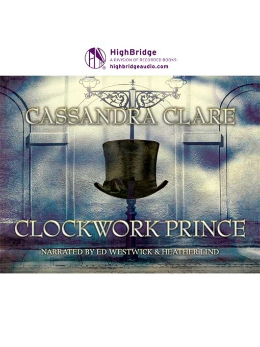 Title details for Clockwork Prince by Cassandra Clare - Wait list