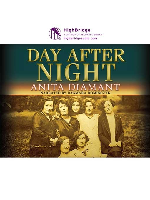 Title details for Day After Night by Anita Diamant - Wait list