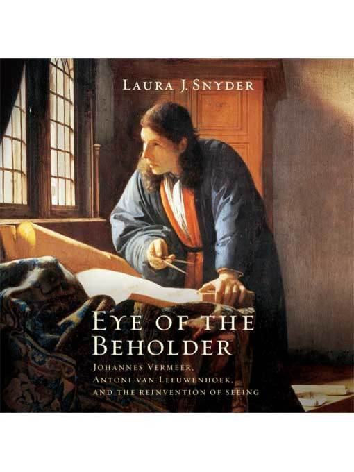 Title details for Eye of the Beholder by Laura J. Snyder - Available