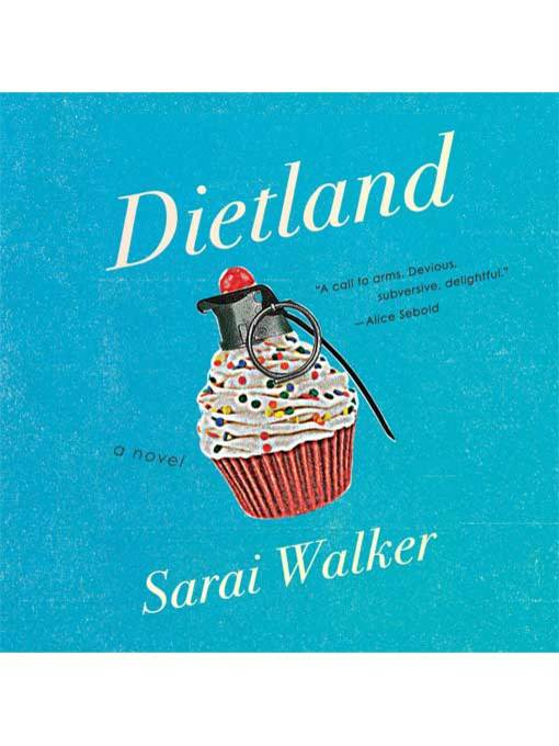 Title details for Dietland by Sarai Walker - Wait list