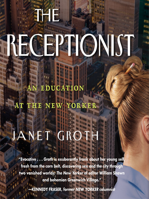 Title details for The Receptionist by Janet Groth - Available
