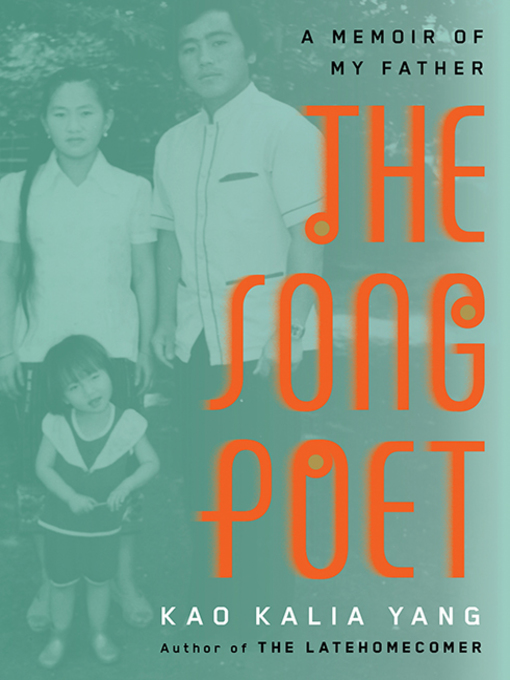 Title details for The Song Poet by Kao Kalia Yang - Available