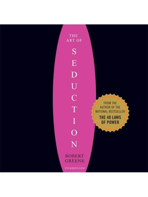 Title details for The Art of Seduction (Unabridged) by Robert Greene - Available