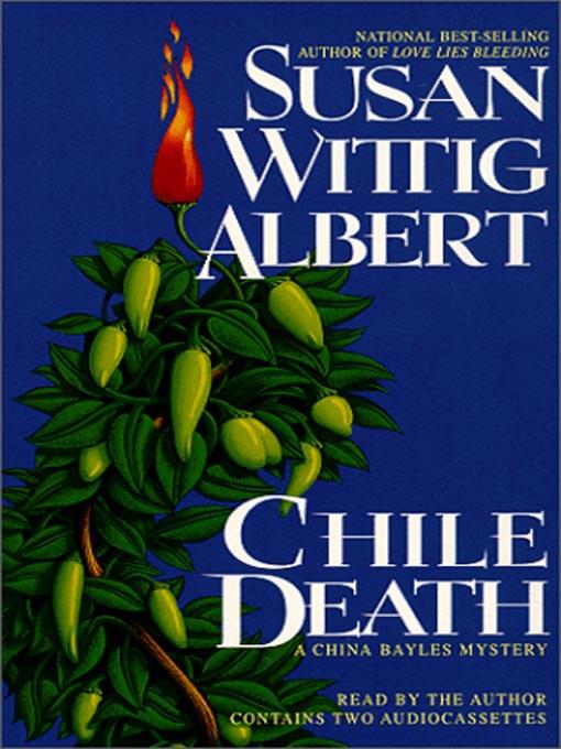 Title details for Chile Death by Susan Wittig Albert - Wait list