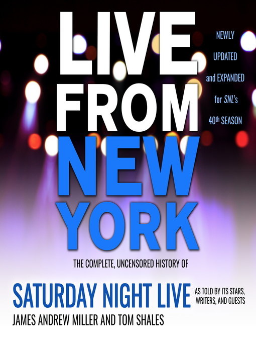 Title details for Live From New York by James Andrew Miller - Available