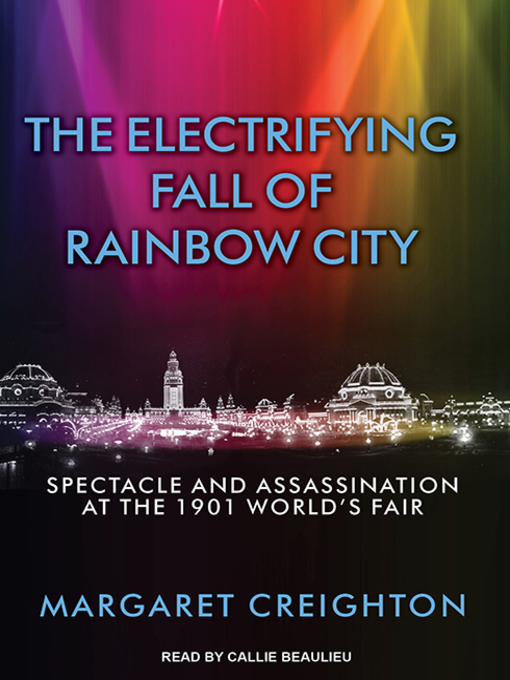 Title details for The Electrifying Fall of Rainbow City by Margaret Creighton - Wait list