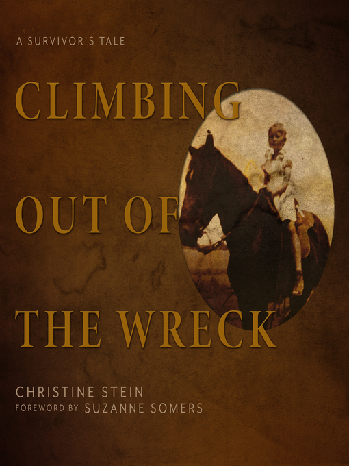 Title details for Climbing Out of the Wreck by Christine Stein - Available
