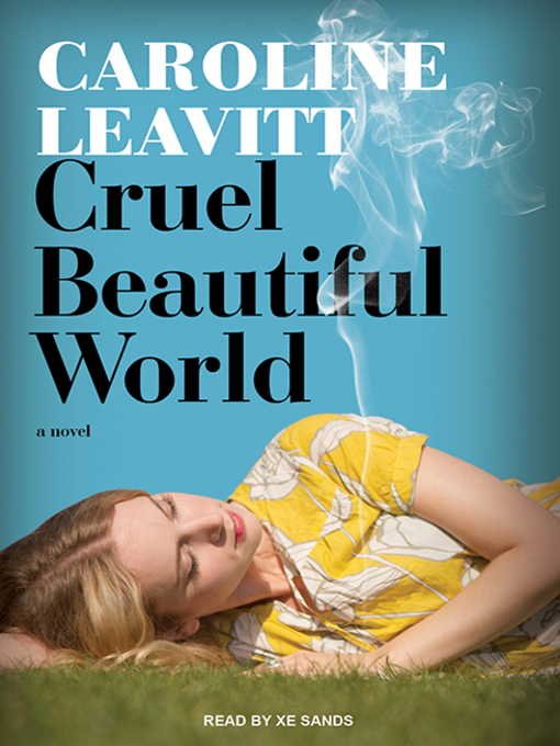 Title details for Cruel Beautiful World by Caroline Leavitt - Available