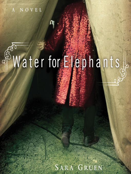 Title details for Water for Elephants by Sara Gruen - Wait list