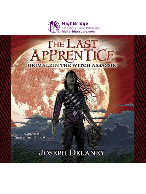 Title details for Grimalkin the Witch Assassin by Joseph Delaney - Available