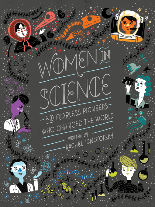 Title details for Women in Science by Rachel Ignotofsky - Available