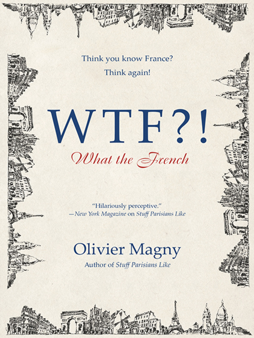 Title details for WTF?! by Olivier Magny - Wait list