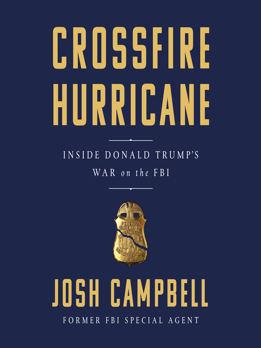 Title details for Crossfire Hurricane by Josh Campbell - Wait list